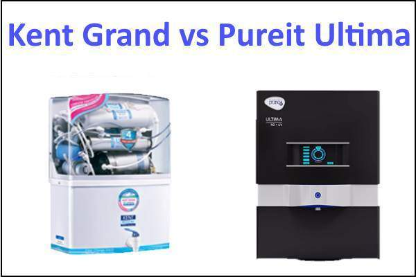 kent grand vs pureit ultima ,